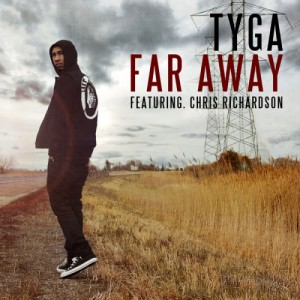 Far Away by TYGA featuring Chris Richardson