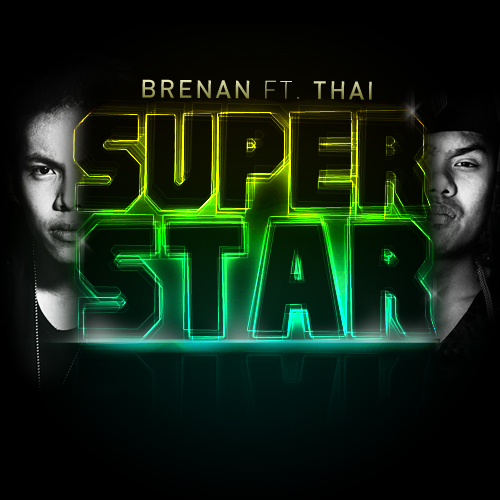 Superstar by Brenan featuring Thai