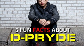 5 Fun Facts About D-Pryde